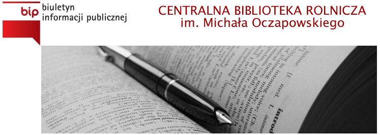 Centralna Biblioteka Rolnicza - Biuletyn Informacji Publicznej